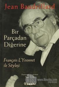 Bir Parçadan Diğerine François L'Yvonnet ile Söyleşi
