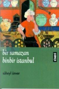 Bir Ramazan, Binbir İstanbul