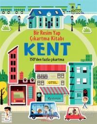 Bir Resim Yap Çıkartma Kitabı - Kent