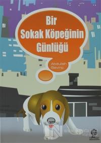 Bir Sokak Köpeğinin Günlüğü %25 indirimli Abdullah Sevinç