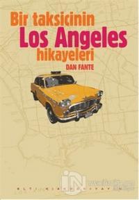 Bir Taksicinin Los Angeles Hikayeleri