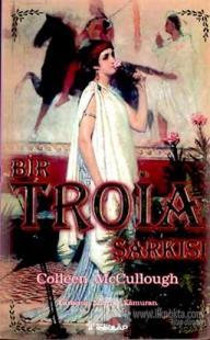 Bir Troia Şarkısı Güzel Helena