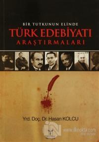 Bir Tutkunun Elinde Türk Edebiyatı Araştırmaları