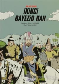 Bir Veli Sultan İkinci Bayezid Han (Ciltli)