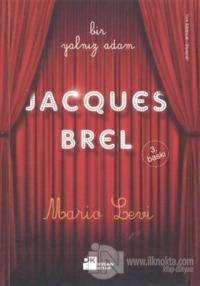 Bir Yalnız Adam: Jacques Brel