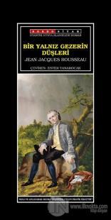 Bir Yalnız Gezerin Düşleri %20 indirimli Jean Jacques Rousseau