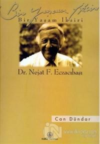 Bir Yaşam İksiri Dr. Nejat F. Eczacıbaşı
