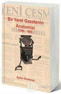 Bir Yerel Gazetenin Anatomisi (1990-1995)