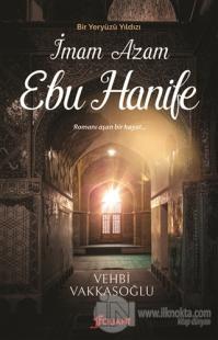 Bir Yeryüzü Yıldızı - İmam Azam Ebu Hanife