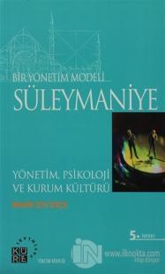 Bir Yönetim Modeli: Süleymaniye