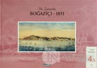 Bir Zamanlar Boğaziçi - 1851 (Ciltli)