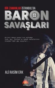 Bir Zamanlar İstanbul'da Baron Savaşları Ali Rasim Erk