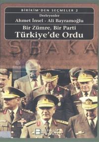 Bir Zümre,Bir Parti Türkiye'de Ordu