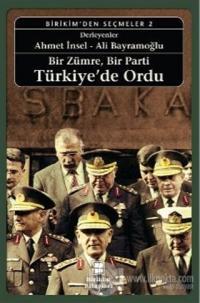 Bir Zümre, Bir Parti Türkiye'de Ordu %15 indirimli Ömer Laçiner