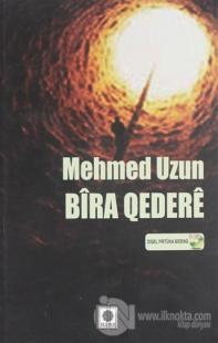 Bira Qedere Mehmed Uzun
