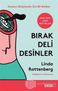 Bırak Deli Desinler %10 indirimli Linda Rottenberg