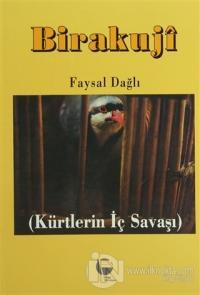 Birakuji Kürtlerin İç Savaşı
