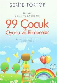 Birdirbir Eğitici ve Eğlendirici 99 Çocuk Oyunu ve Bilmeceler