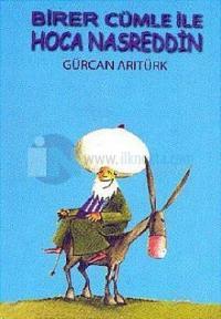 Birer Cümle ile Nasreddin Hoca