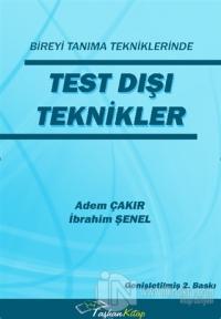 Bireyi Tanıma Tekniklerinde Test Dışı Teknikler