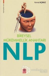 Bireysel Mükemmellik Anahtarı NLP