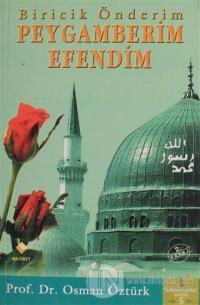 Biricik Önderim Peygamberim Efendim %25 indirimli Osman Öztürk