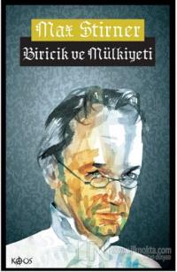 Biricik ve Mülkiyeti (Ciltli) Max Stirner