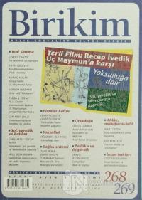 Birikim Aylık Edebiyat Kültür Dergisi Sayı: 268 - 269