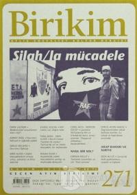 Birikim Aylık Edebiyat Kültür Dergisi Sayı: 271