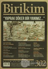 Birikim Aylık Edebiyat Kültür Dergisi Sayı: 302