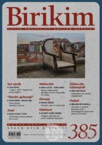 Birikim Aylık Edebiyat Kültür Dergisi Sayı: 385 Mayıs 2021 Kolektif