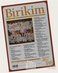 Birikim Aylık Edebiyat Kültür Dergisi Sayı: 387-388 Temmuz-Ağustos 202