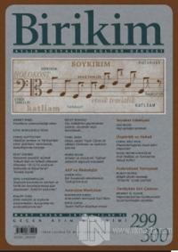 Birikim Aylık Sosyalist Kültür Dergisi Sayı: 299 - 300
