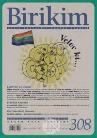Birikim Aylık Sosyalist Kültür Dergisi Sayı: 308
