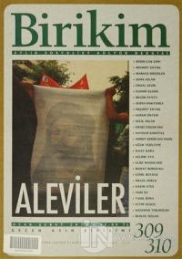 Birikim Aylık Sosyalist Kültür Dergisi Sayı: 309 - 310