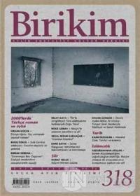 Birikim Aylık Sosyalist Kültür Dergisi Sayı: 318