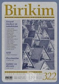 Birikim Aylık Sosyalist Kültür Dergisi Sayı: 322 Şubat 2016
