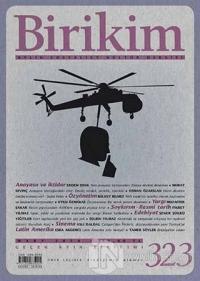 Birikim Aylık Sosyalist Kültür Dergisi Sayı: 323 Mart 2016