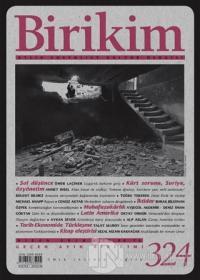 Birikim Aylık Sosyalist Kültür Dergisi Sayı: 324 Nisan 2016