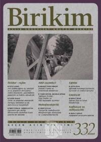 Birikim Aylık Sosyalist Kültür Dergisi Sayı: 332 Aralık 2016
