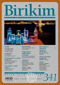 Birikim Aylık Sosyalist Kültür Dergisi Sayı: 341 Eylül 2017