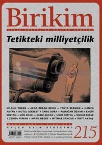 Birikim Aylık Sosyalist ve Kültür Dergisi Sayı: 215 Tetikteki Milliyetçilik