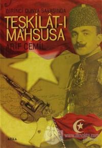 Birinci Dünya Savaşında Teşkilat-ı Mahsusa