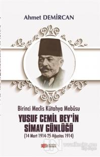Birinci Meclis Kütahya Mebusu Yusuf Cemil Bey'in Simav Günlüğü