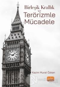 Birleşik Krallık ve Terörizmle Mücadele Kazım Murat Özkan
