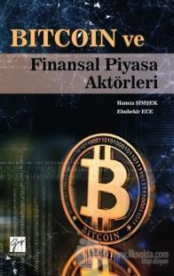 Bitcoin ve Finansal Piyasa Aktörleri Hamza Şimşek