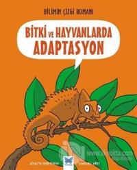 Bitki ve Hayvanlarda Adaptasyon