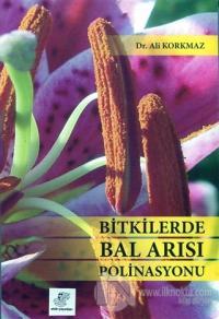 Bitkilerde Bal Arısı Polinasyonu