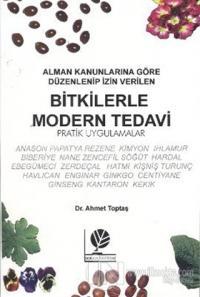 Bitkilerle Modern Tedavi %25 indirimli Ahmet Toptaş