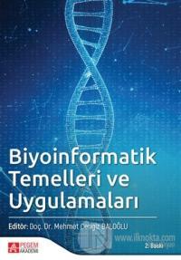 Biyoinformatik Temelleri ve Uygulamaları